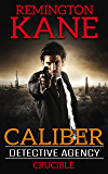 Caliber Detective Agency - Crucible
