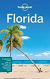 Lonely Planet Reiseführer Florida: mit praktischem Downloads aller Karten (Lonely Planet Reiseführer E-Book)