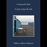 Cosa resta di noi (Italian Edition)