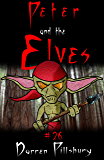 Peter And The Elves (Story #26) (PETER AND THE MONSTERS)