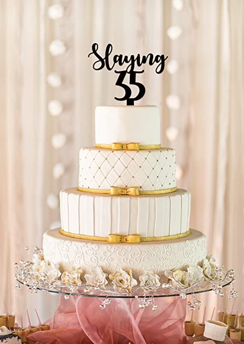 Amazon Slaying 35 Cake Topper Slaying 35 35th Birthday Cake