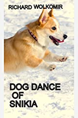 Dog Dance of Snikia Kindle Edition