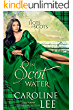 In Scot Water (The Hots for Scots Book 4)