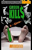 Green Kills: A Medical Thriller (Mystery & Murder) (English Edition)