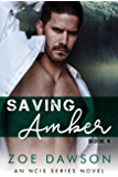 Saving Amber (NCIS Series Book 4)