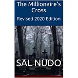 The Millionaire's Cross: Revised 2020 Edition