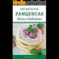 100 receitas de Panquecas deliciosas e fáceis