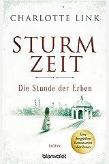 Sturmzeit - Die Stunde der Erben: Roman (Die Sturmzeittrilogie 3) (German Edition) Kindle Edition