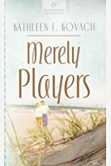 Merely Players (Florida Weddings Series, No. 3 / Heartsong Presents, No. 717) Mass Market Paperback