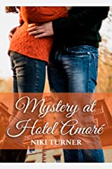 The Mystery at Hotel Amore Kindle Edition