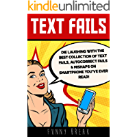 TEXT FAILS: Die Laughing with the Best collection of Text Fails, Autocorrect Fails & Mishaps on Smartphone you've Ever…