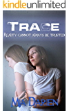 Trace (The Adelheid Series Book 9)