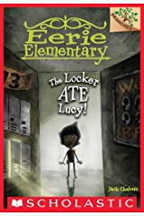 The Locker Ate Lucy!: A Branches Book (Eerie Elementary #2) Kindle Edition