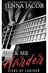 Rock Me Harder (Licks Of Leather Book 2) Kindle Edition