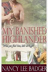 My Banished Highlander (Highland Games Through Time Book 2) Kindle Edition
