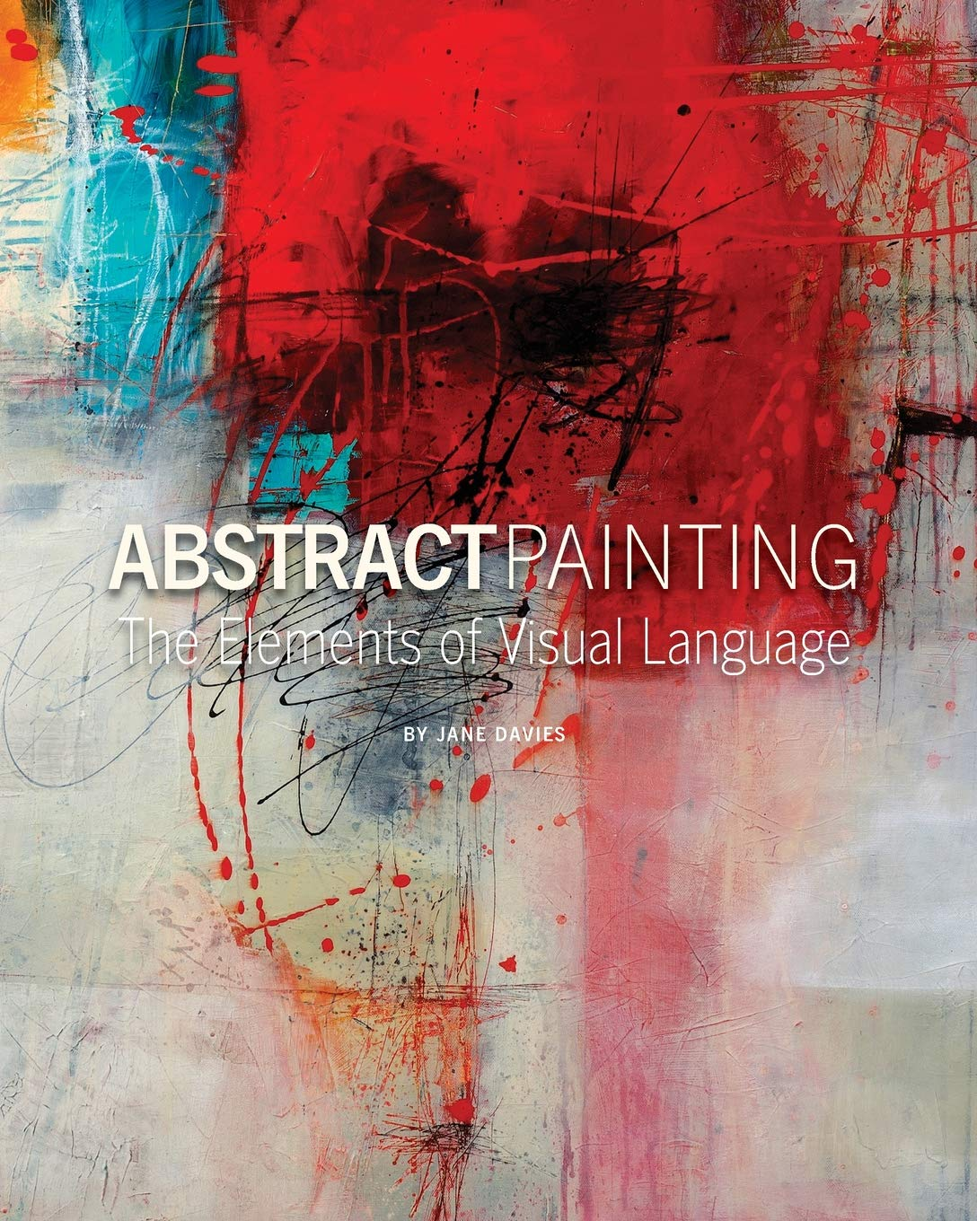 Download Abstract Painting: The Elements of Visual Language ePub fb2 ebook