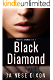 Black Diamond (Precious Stones Series Book 1)