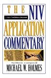 1 and 2 Thessalonians: The NIV Application Commentary from Biblical Text to Contemporary Life