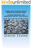 Jerry and Esther Hicks' Spiritual Money Tree: Stories Behind the Abraham-Hicks Teachings and the Law of Attraction