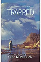 Trapped (A Matti-Jay and Dub Short Book 1) Kindle Edition