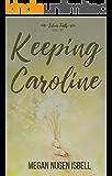 Keeping Caroline (Silver Falls Book 2) (English Edition)