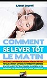 Comment Se Lever Tôt Le Matin - Le guide anti-procrastination du réveil