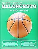 Aprende a jugar al baloncesto (Actividades y destrezas)