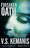 Forsaken Oath (A Dana Hargrove Legal Mystery)