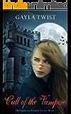Call of the Vampire (The Vanderlind Castle Series Book 1)