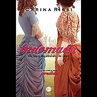 Indomada: Os laços inquebráveis do amor (Vol. 6 Perdida)