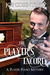 The Player's Encore: Player Piano Mysteries Book 2 Kindle Edition
