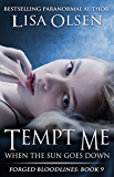 Tempt Me When the Sun Goes Down (Forged Bloodlines Book 9)