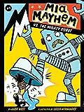 Mia Mayhem vs. the Mighty Robot (Volume 6)