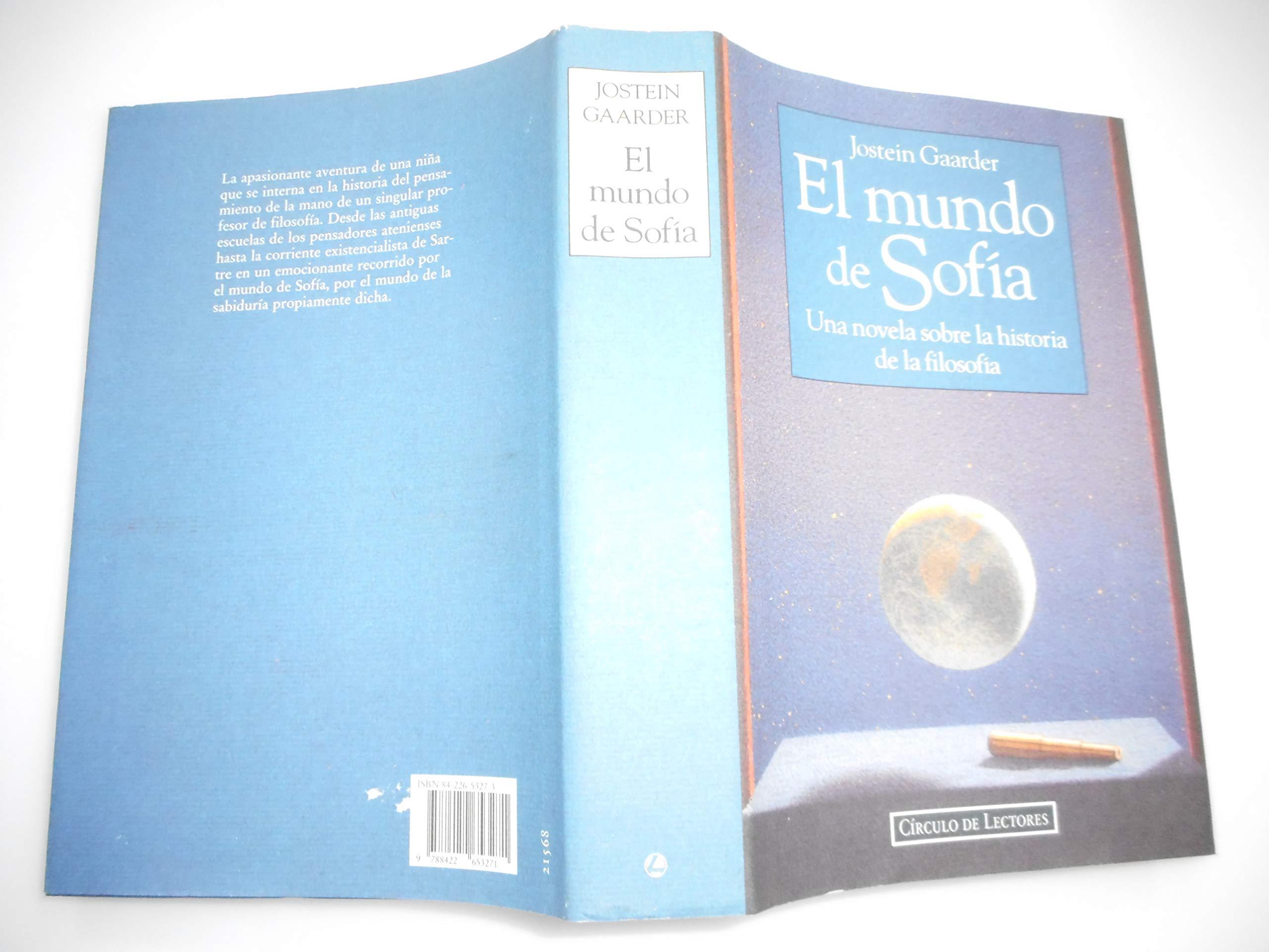 El mundo de Sofia : novela sobre la historia de la filosofia: Amazon.es:  Jostein Gaarder: Libros