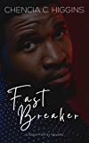 Fast Breaker (Black Family Saga Book 2)