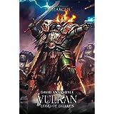 Vulkan: Lord of Drakes (The Horus Heresy: Primarchs)