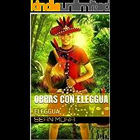 Obras Con Eleggua: ELEGGUA