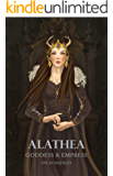 Alathea: Goddess & Empress