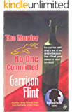 Case of the Murder No One Committed (Raymond Masters Detective Series Book 5)