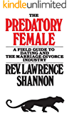 The Predatory Female