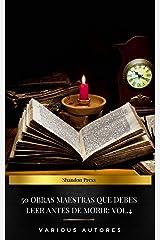 50 Obras Maestras Que Debes Leer Antes De Morir: Vol. 4 (Spanish Edition) Kindle Edition