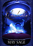 Cinderella (Not Quite the Fairy Tale Book 1)