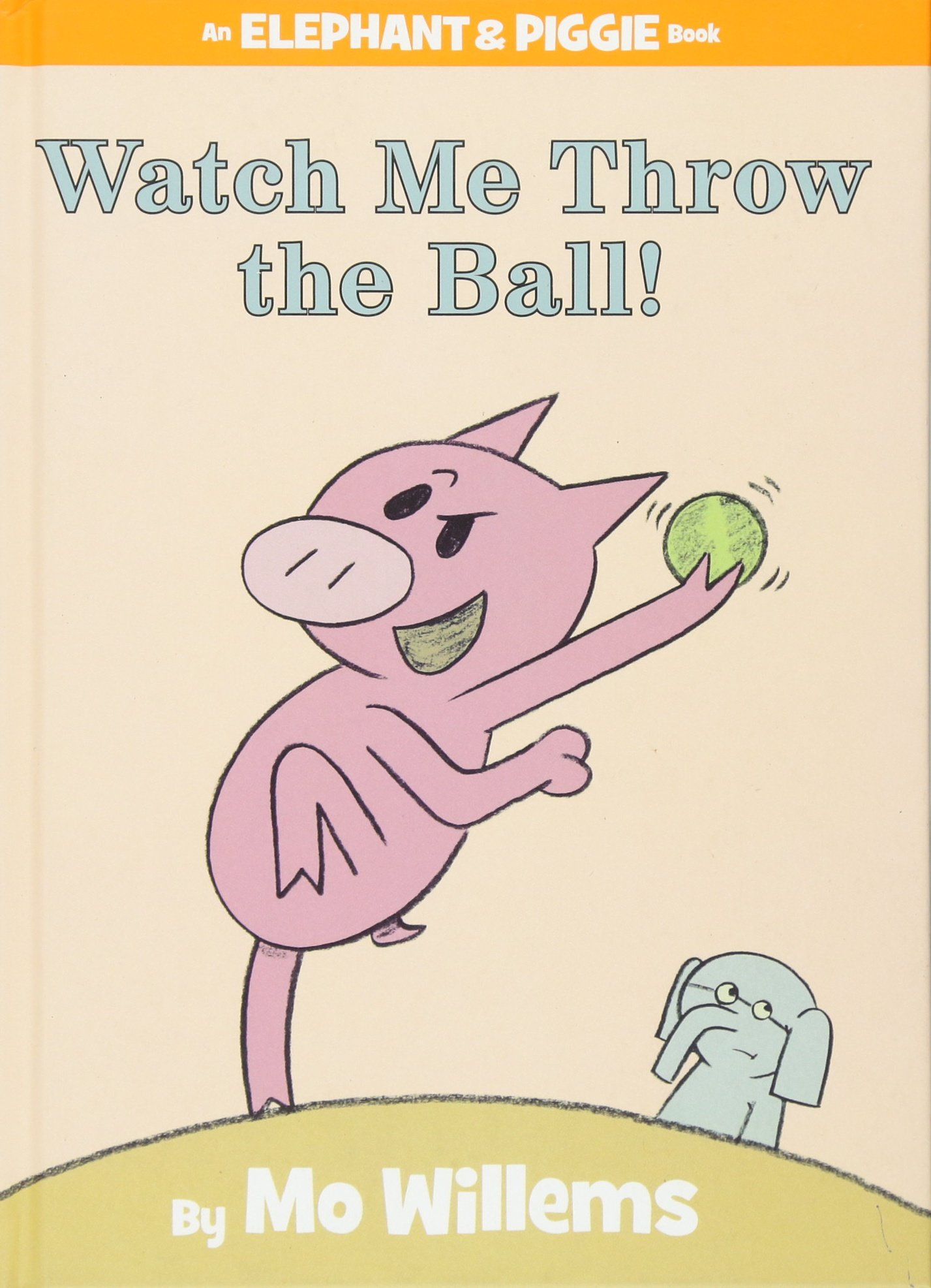 watch me throw the ball an elephant and piggie book amazon ca