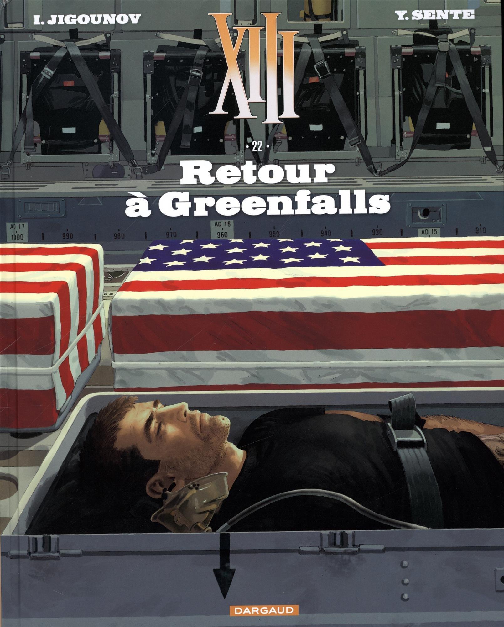XIII - Nouvelle collection - tome 22 - Retour à Greenfalls Album – 13 octobre 2017 Sente Yves Jigounov Iouri Dargaud 2505067686