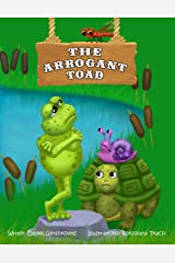 The Arrogant Toad (We Can Do Anything !) Kindle Edition