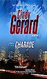 Charade (A Classic Cindy Gerard Romance)