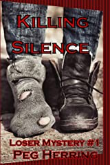 Killing Silence (The Loser Mysteries Book 1) Kindle Edition