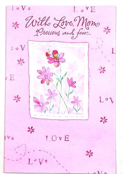 Amazon Com Valentines Card Mom With Love Mom Precious And Few