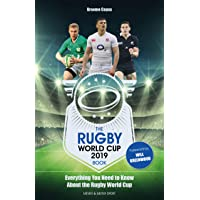 The Rugby World Cup 2019 Book: Everything You Need to Know About the Rugby World Cup