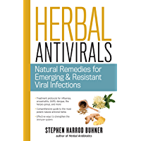 Herbal Antivirals: Natural Remedies for Emerging & Resistant Viral Infections (English Edition)